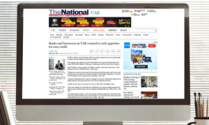 The National: Banks and borrowers in UAE warned to curb appetites for easy credit